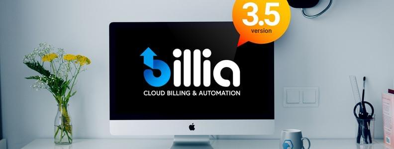 Announcing Billia 3.5 - Your Billing & Automation Solution