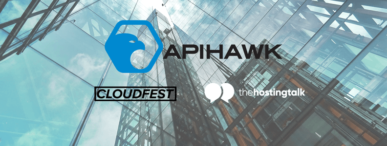 The Results: ApiHawk at CloudFest and Hosting Talk Global 2019